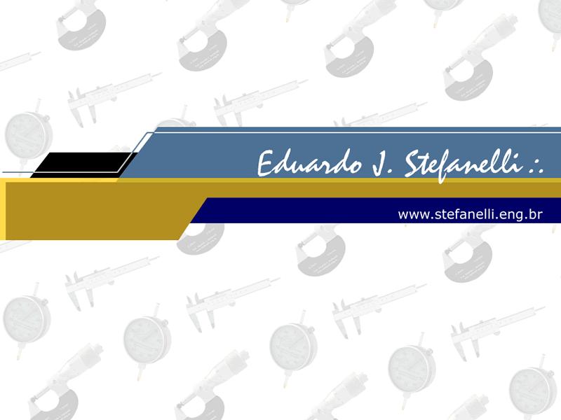 Portal Prof. Eduardo J. Stefanelli - www.stefanelli.eng.br